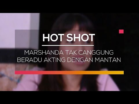 Marshanda Tak Canggung Beradu Akting Dengan Mantan - Hot Shot