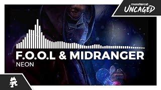 F.O.O.L & Midranger - Neon [Monstercat EP Release]