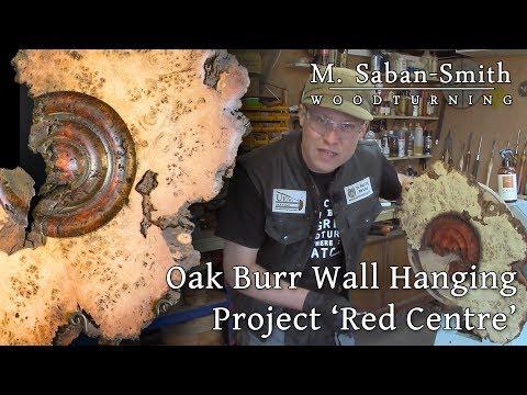 #84 Oak Burr (Burl) Woodturning Wall Sculpture Project