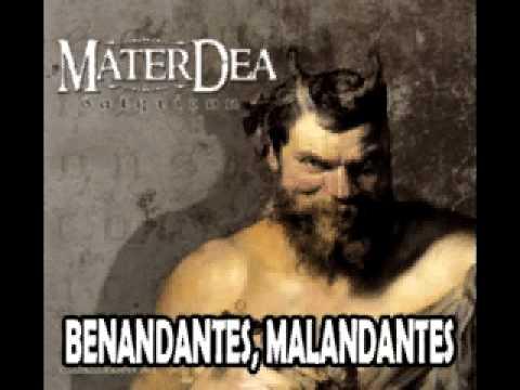 """[ M A T E R D E A ] - """"Benandantes, Malandantes"""" - Album: Satyricon 2011"""