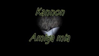 Kannon - Amiga mia ( audio original )