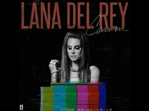 LANA DEL REY - CARMEN (Demo)