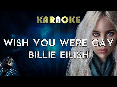 Billie Eilish - wish you were gay Karaoke Instrumental