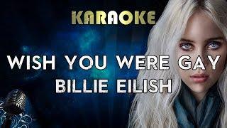 Billie Eilish - wish you were gay (Karaoke Instrumental) Video