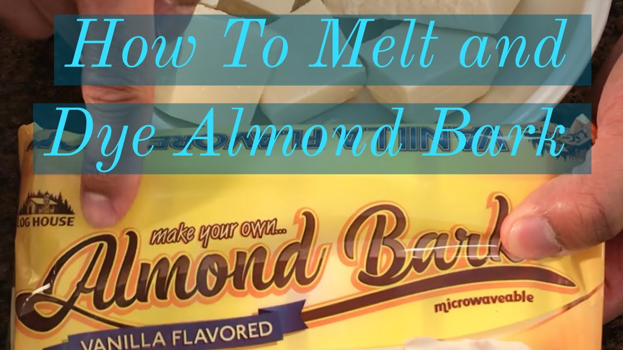 HOW TO MELT AND COLOR ALMOND BARK