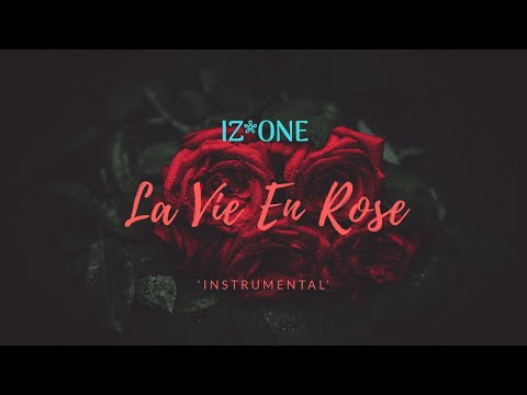 [Instrumental] IZONE - La Vien Rose #06 Mp3