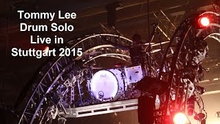 Mötley Crüe - Roller Coaster Drum Solo, Tommy Lee live in Stuttgart 2015