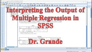 Interpreting Output for Multiple Regression in SPSS