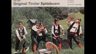 Gib Gas es brennt - Original Tiroler Spitzbuam 1971