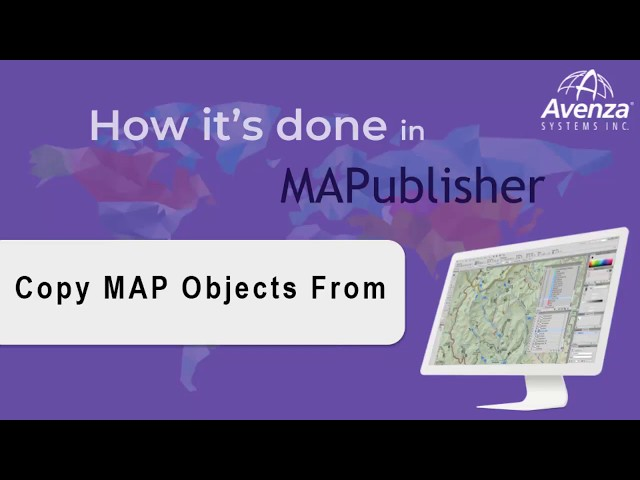 Using the Copy MAP Object From Feature in MAPublisher