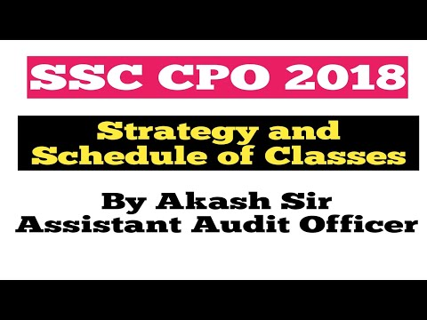 SSC CPO 2018/Strategy and Schedule of Classes
