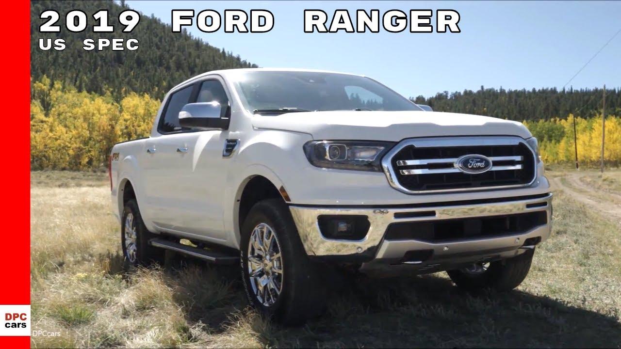 2019 Ford Ranger Xlt Stx Lariat Truck Youtube