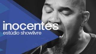 Inocentes no Estúdio Showlivre 2013 - Apresentação na íntegra