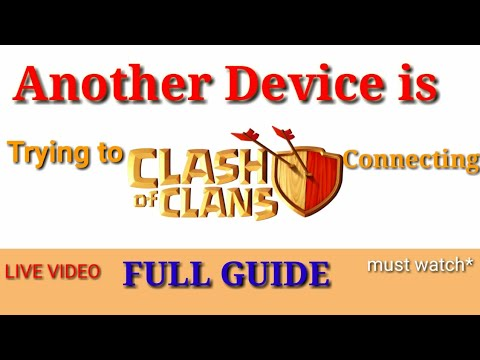 Another Device Is Trying To Connect. Clash Of Clans