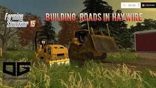 Farming Simulator 2015 Construction- Building Roads!