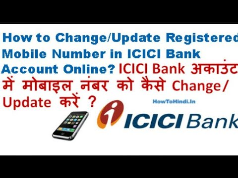 how can i change my mobile number in icici bank account online