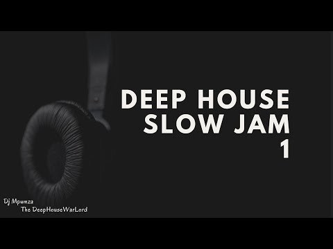 Deep House Slow Jam 1