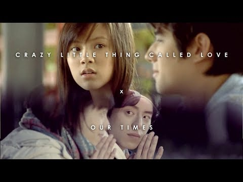 Crazy Little Thing Called Love  x  Our Times [MV]