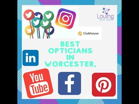 best opticians in Worcester,