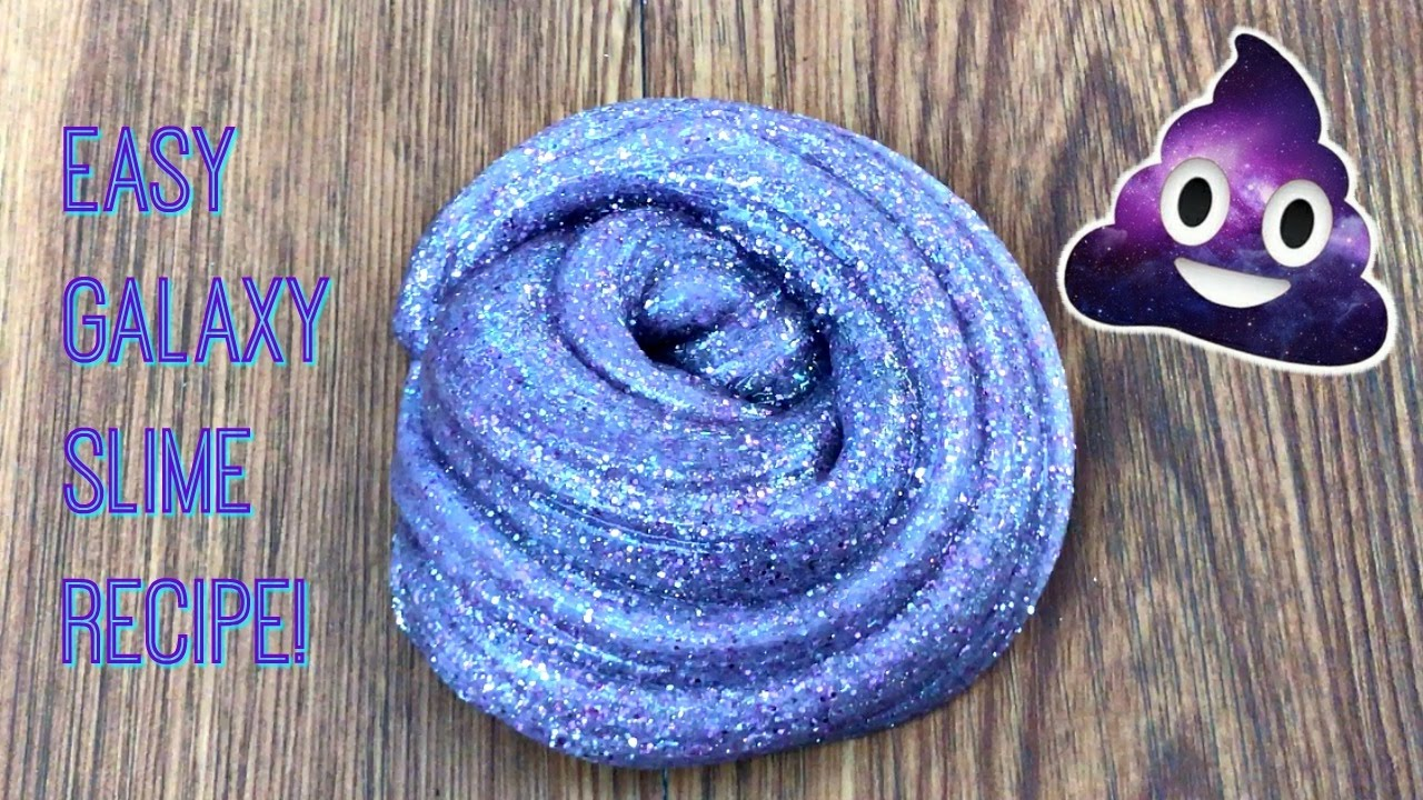 Super Easy Galaxy Slime Recipe Diy