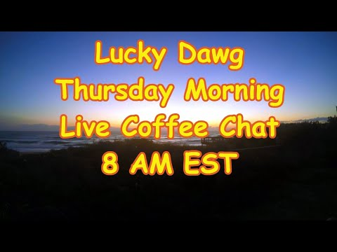 We Went Grocery Shopping In Our Camper! Lucky Dawg Thursday Morning Coffee Chat