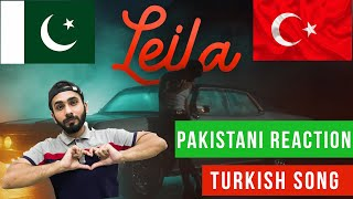 Reynmen - Leila ( Official Video ) | Real Views - Pakistani Reactions | 🇵🇰 🇹🇷