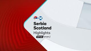 HIGHLIGHTS: Serbia v Scotland | European Qualifiers