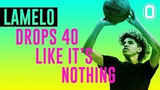LaMelo Ball is a BUCKET GETTER! Drops 40 like it's NOTHING!