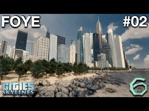Cities Skylines: Foye #02: Downtown! |