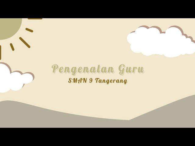 MPLSSB 2021 SMAN 9 TANGERANG - Pengenalan Guru Dan Staf SMA Negeri 9 Tangerang
