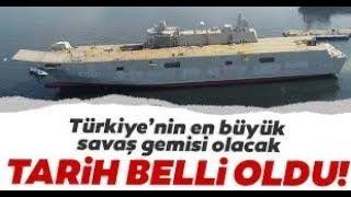 Türkiye'nin En Büyük Savaş Gemisi TCG Anadolu 2020'de Görevde