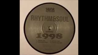Rhythm & Soul - 1998 (Original Mix) [Silver Network - Silver 038]