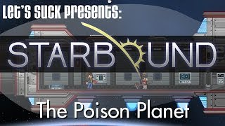Starbound - The Poison Planet