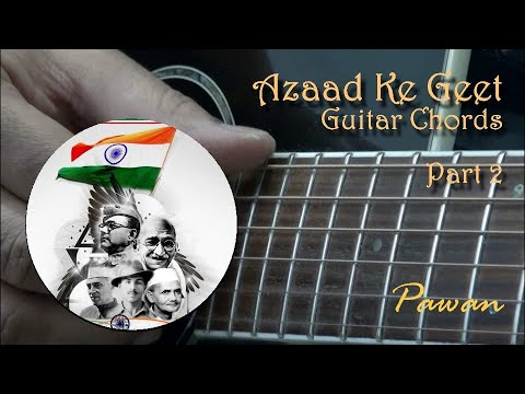 Independence Day Special Part 2 Guitar Chords Lesson By Pawan
