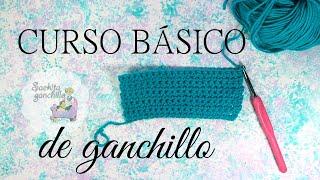 Curso básico de ganchillo * Clase 3: Punto Bajo / Single Crochet * Saekita Ganchillo