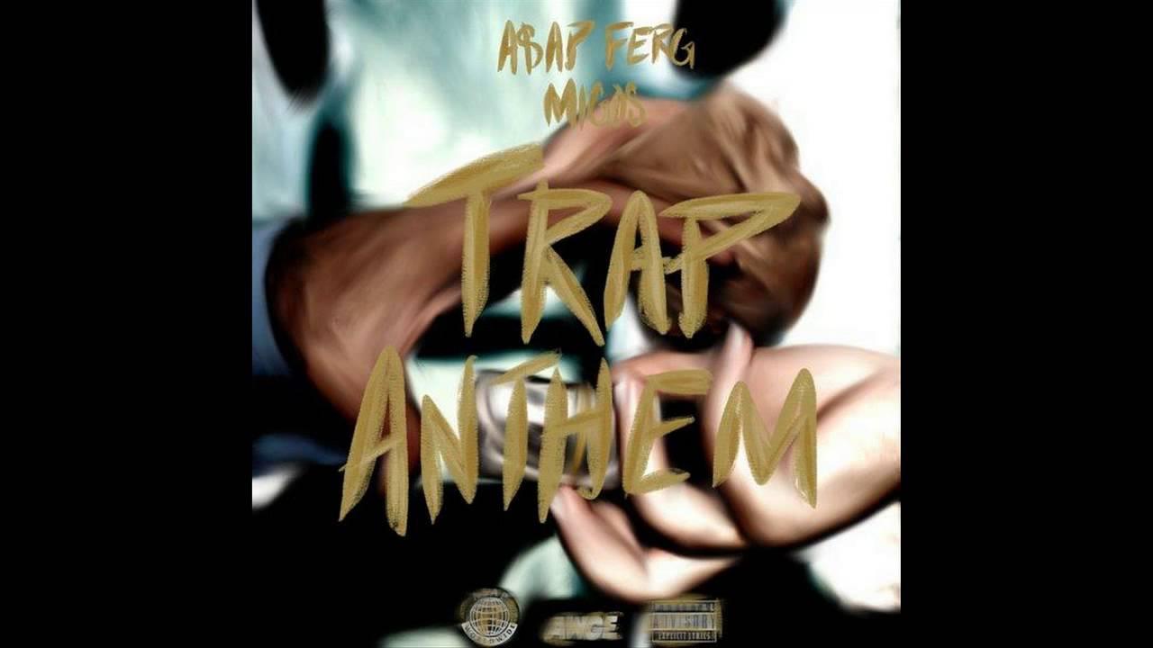 Download A$AP Ferg - Trap Anthem Feat. Migos