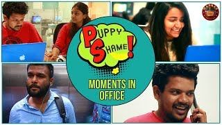 Puppy Shame moments of Every Office | Madras Meter