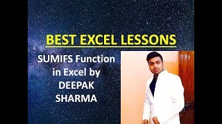 SUMIFS Function in Microsoft Excel | Best Free Excel Lessons Online by DEEPAK SHARMA