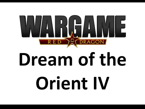 Wargame Red Dragon - Dream of the Orient IV