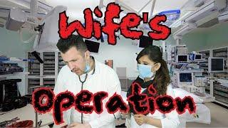 Wife's Operation | OZZY RAJA