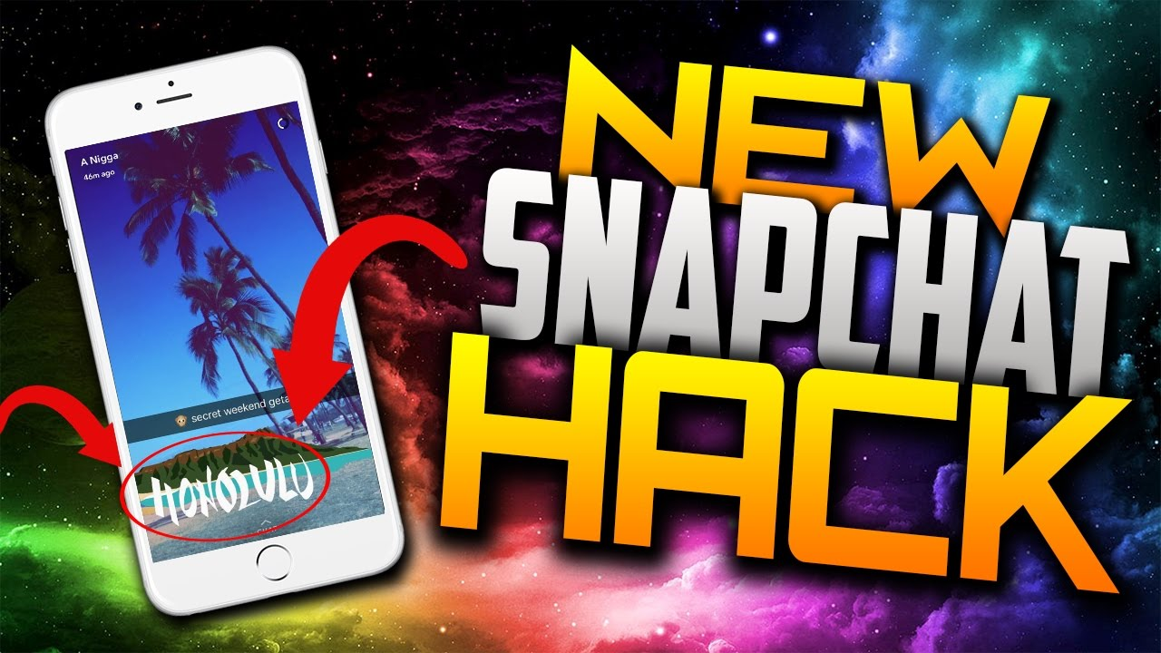 snapchat hack iphone get snapchat hacks 2017 android iphone ios how to 1910