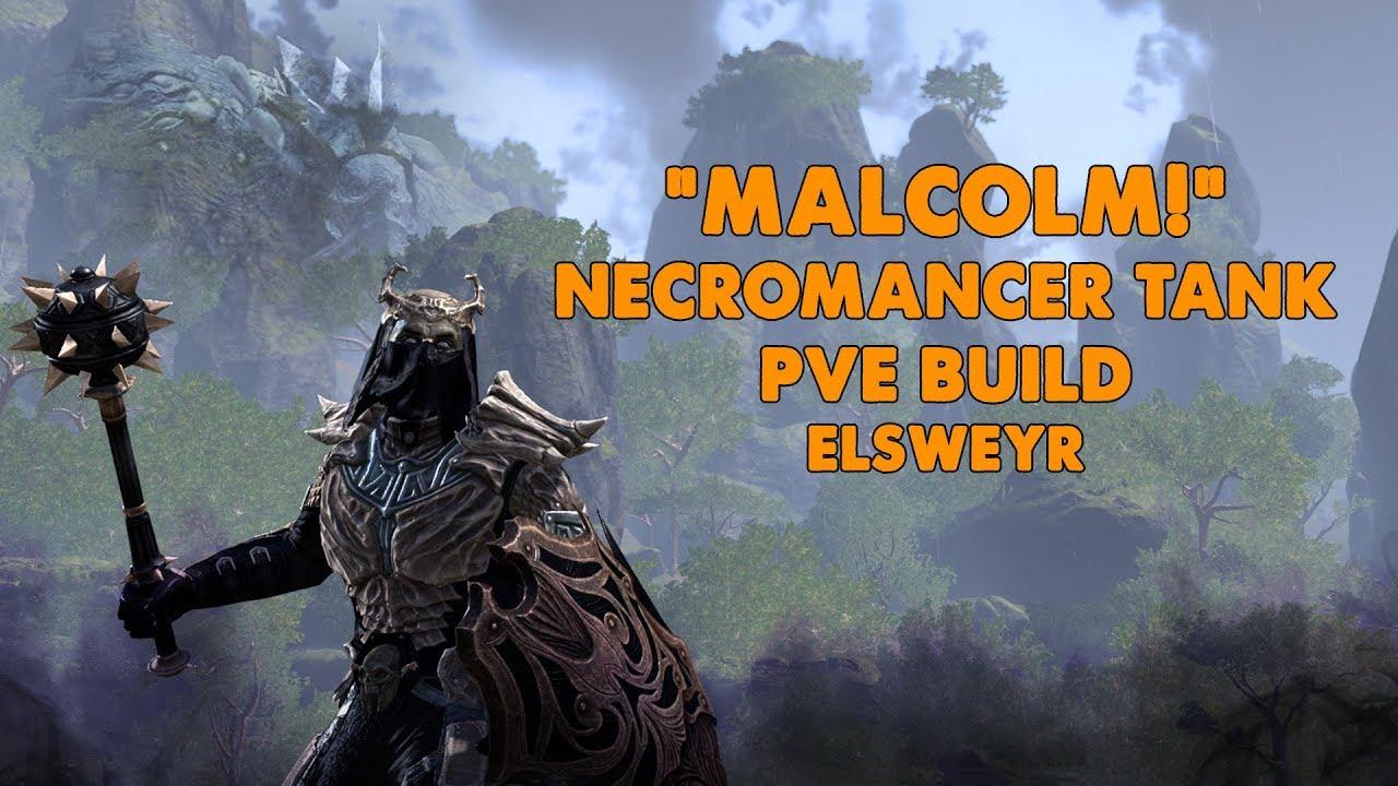 ESO - Malcolm - Necromancer PVE TANK Build - (Elsweyr)