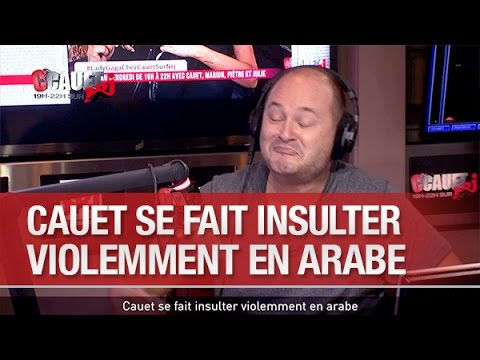 Cauet se fait insulter violemment en arabe - C'Cauet sur NRJ