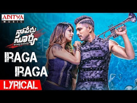 Mix - Iraga Iraga Lyrical | Naa Peru Surya Naa Illu India Songs | Allu Arjun, Anu Emannuel