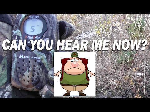 CAN YOU HEAR ME NOW? Keeping Your Radios Ready To Hunt