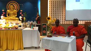 Dhamma Talk - How to Earn Happiness by Bhante Dr. Sarananda [Guest Sangha Speaker]