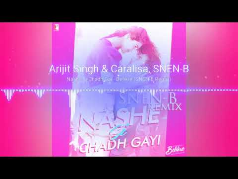 Nashe Si Chadh Gai - SNEN-B Remix - (Befikre) - (Download Link In Description)-320kbps