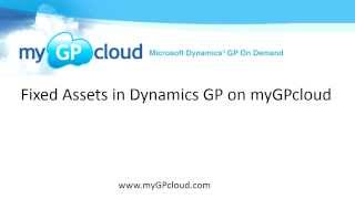 Fixed Assets in Dynamics GP on myGPcloud