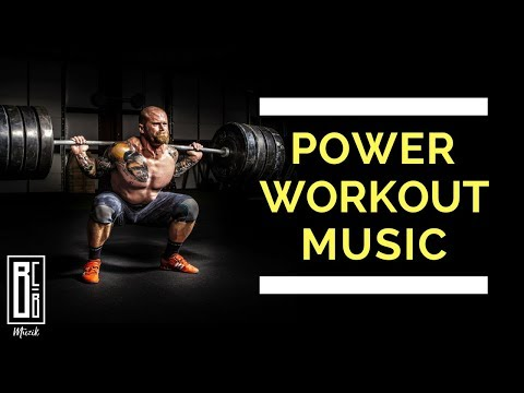 Power Workout & Fitness Motivation Music 2018 | Playlist For Your Workout