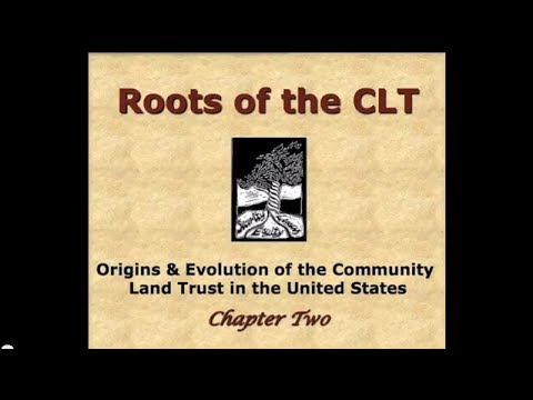 Chapter 2 - Roots of the Community Land Trust